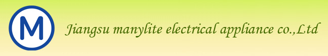 Jiangsu manylite electrical appliance co.,Ltd